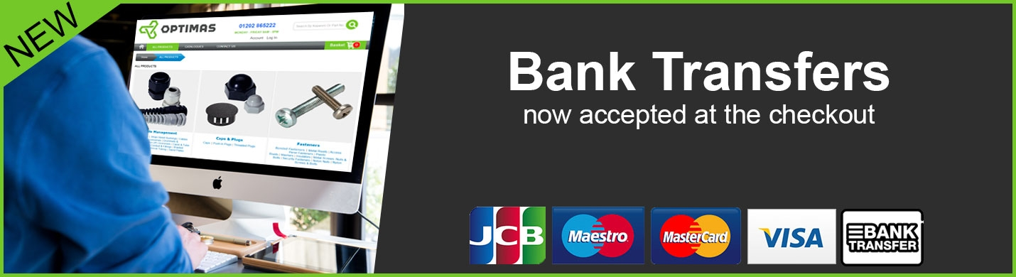 Pay by Bank Transfer now at Optimas Components